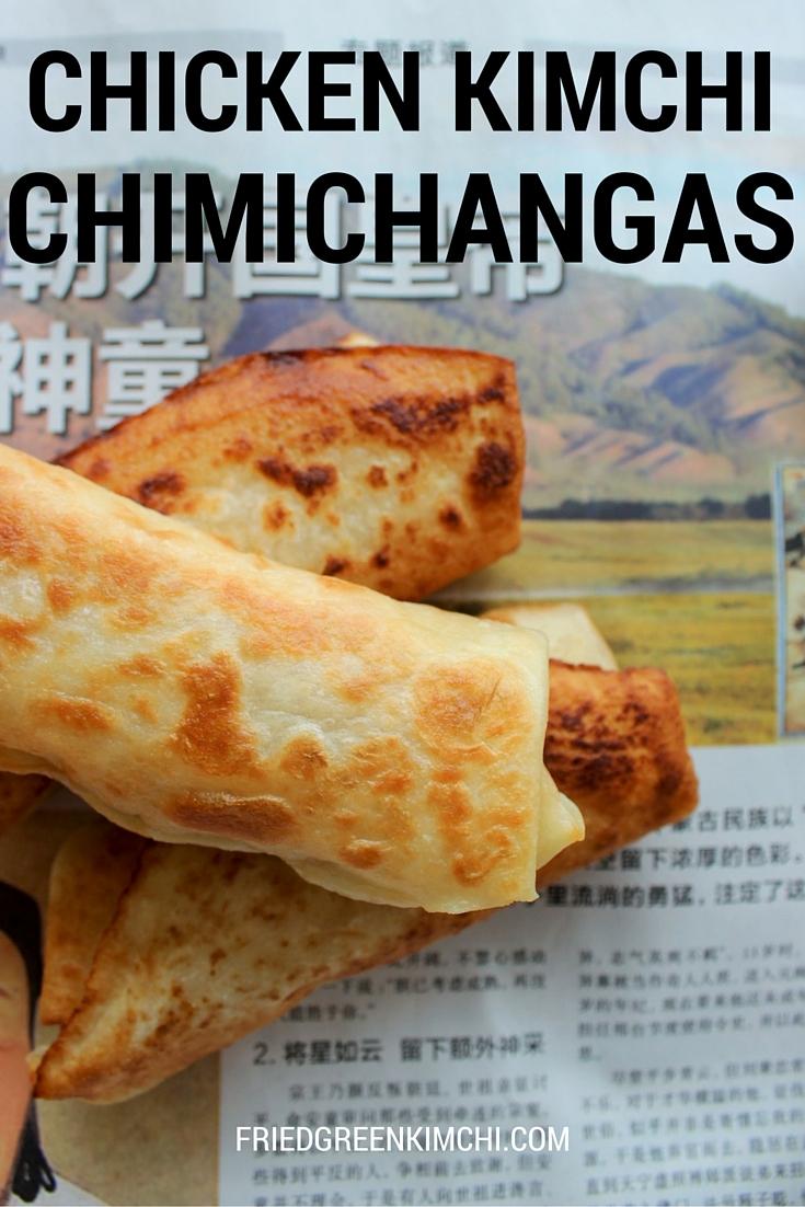 Chicken Kimchi Chimichangas