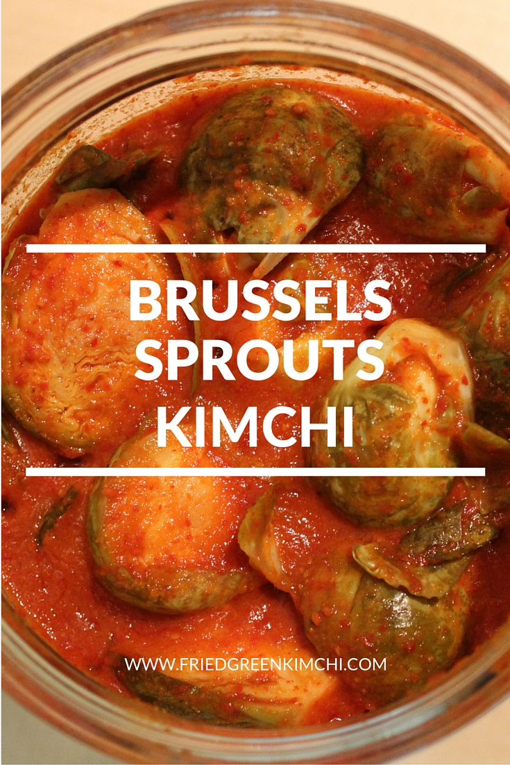 BRUSSELS SPROUTS KIMCHI - FRIED GREEN KIMCHI