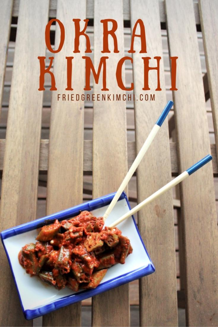 Okra Kimchi - Fried Green Kimchi