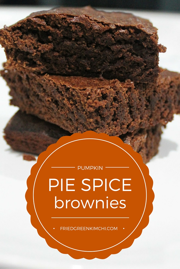 Pumpkin Pie Spice Brownies - Fried Green Kimchi